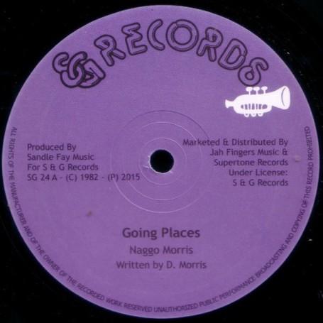 """(12"""") NAGGO MORRIS - GOING PLACES / A TRUE YOU NA KNOW"""