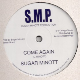 "(12"") SUGAR MINOTT - COME AGAIN / BERTIE AT THE CONTROLS - DUBBING A STORM AT OMEGA STUDIO"