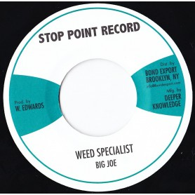 "(7"") BIG JOE - WEED SPECIALIST"