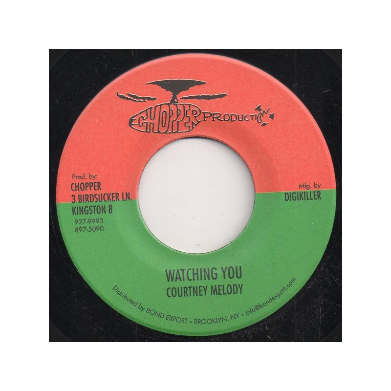 "(7"") COURTNEY MELODY - WATCHING YOU / VERSION"
