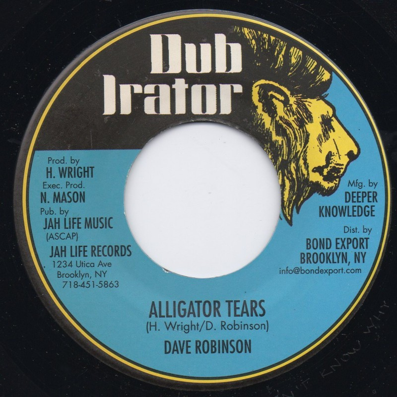"(7"") DAVE ROBINSON - ALLIGATOR TEARS / THEY DON'T KNOW DUB"