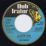 """(7"""") DAVE ROBINSON - ALLIGATOR TEARS / THEY DON'T KNOW DUB"""