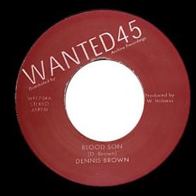 "(7"") DENNIS BROWN - BLOOD SON / SOUL SYNDICATE BAND - BLOOD SON VERSION"