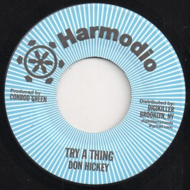 "(7"") DON HICKEY - TRY A THING / VERSION"