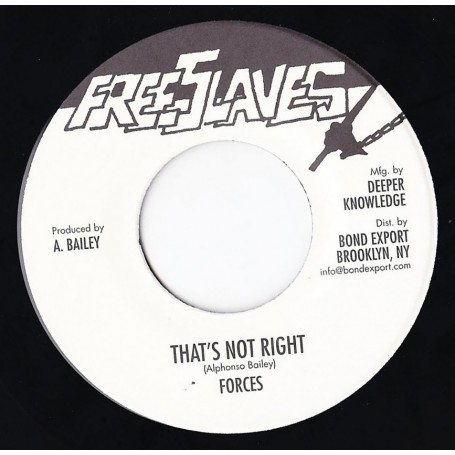 "(7"") FORCES - THAT'S NOT RIGHT"