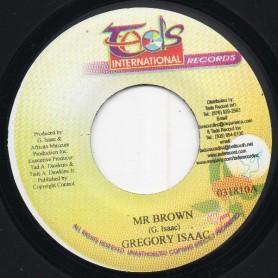 """(7"""") GREGORY ISAACS - MR BROWN / SOON FORWARD"""