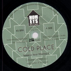 "(7"") HOMEYS FEAT MARINA P - COLD PLACE / SUBURBIA"