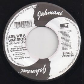 """(7"""") IJAHMAN LEVI - ARE WE A WARRIOR / I DO"""