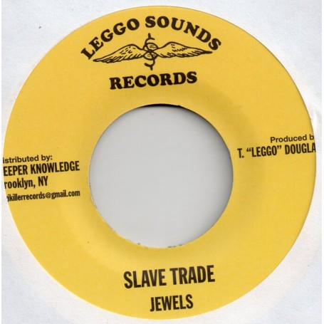 "(7"") JEWELS - SLAVE TRADE / VERSION"