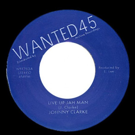 "(7"") JOHNNY CLARKE - LIVE UP JAH MAN / KING TUBBY - LIVE UP JAH MAN VERSION"