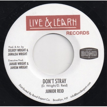 "(7"") JUNIOR REID - DON'T STRAY / VERSION"