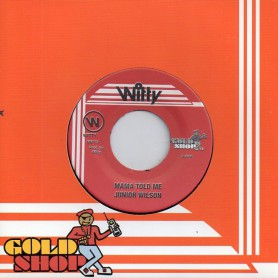 "(7"") JUNIOR WILSON - MAMA TOLD ME / VERSION"