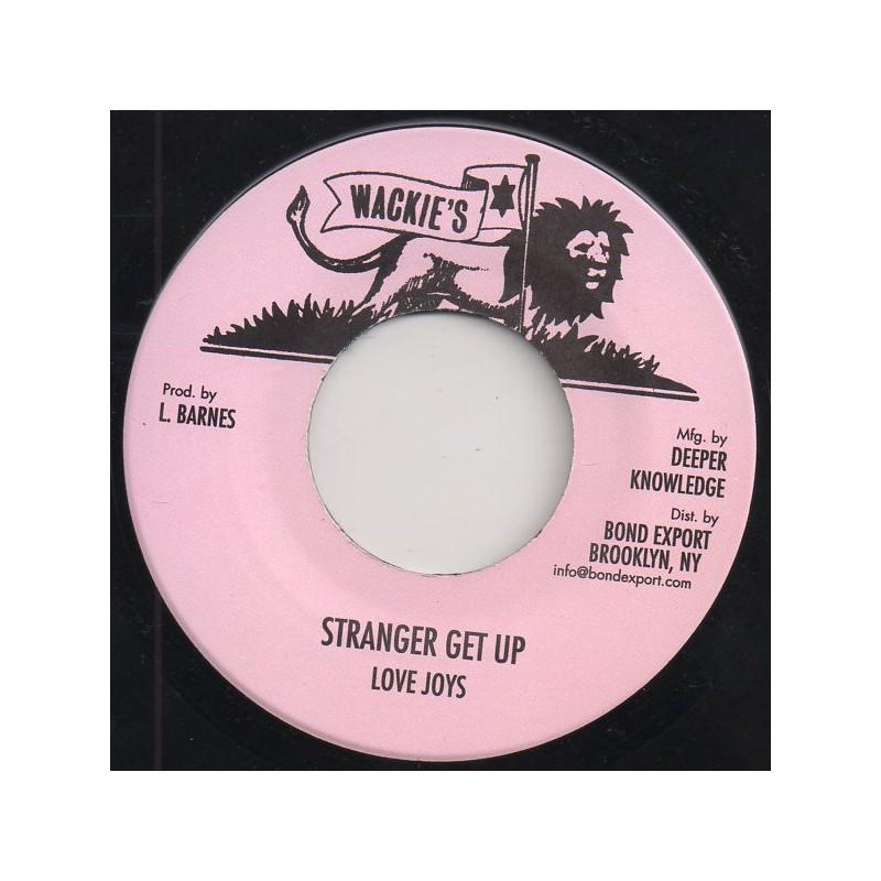 """(7"""") LOVE JOYS - STRANGER GET UP / DUB"""
