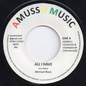 "(7"") MICHAEL BLACK - ALL I HAVE / VERSION"
