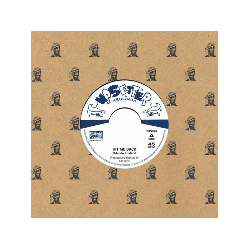 "(7"") ORLANDO KIRKLAND - HIT ME BACK / THE UPSETTERS - ROCK AWAY"