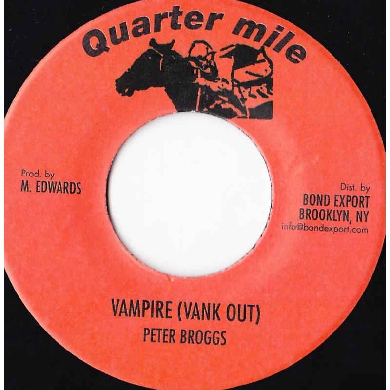 """(7"""") PETER BROGGS - VAMPIRE (VANK OUT)"""