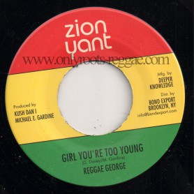 "(7"") REGGAE GEORGE - GIRL YOU'RE TOO YOUNG / VERSION"