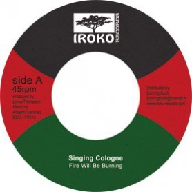"(7"") SINGING COLOGNE - FIRE WILL BE BURNING / LONE ARK RIDDIM FORCE - DUB"