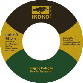 "(7"") SINGING COLOGNE - ROW MR FISHERMAN / ROOTS RADICS - DUB VERSION"