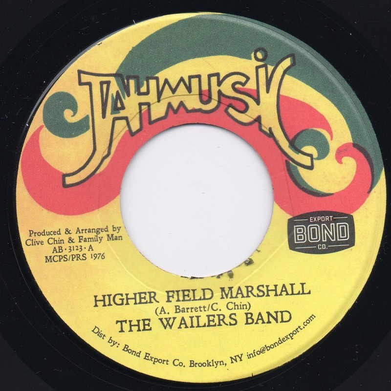 "(7"") THE WAILERS BAND - HIGHER FIELD MARSHALL"
