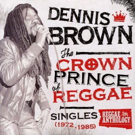 (LP) DENNIS BROWN - THE CROWN PRINCE OF REGGAE : Singles 1972-1985