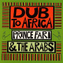 (LP) PRINCE FAR I & THE ARABS - DUB TO AFRICA