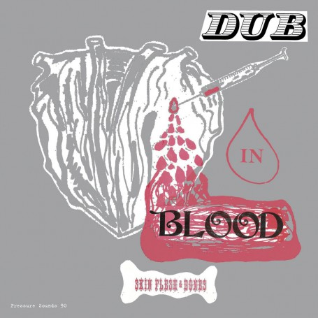 (LP) SKIN FLESH & BONES - DUB IN BLOOD