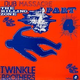 (LP) TWINKLE BROTHERS - DUB MASSACRE PART 4 : THE KILLING ZONE
