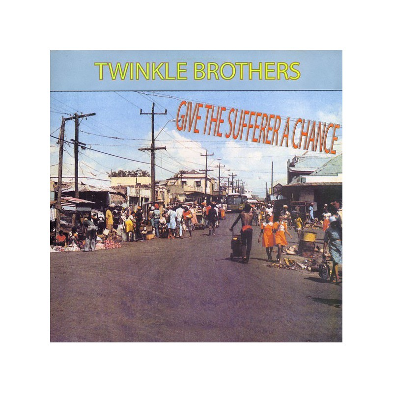 (LP) TWINKLE BROTHERS - GIVE THE SUFFERER A CHANCE