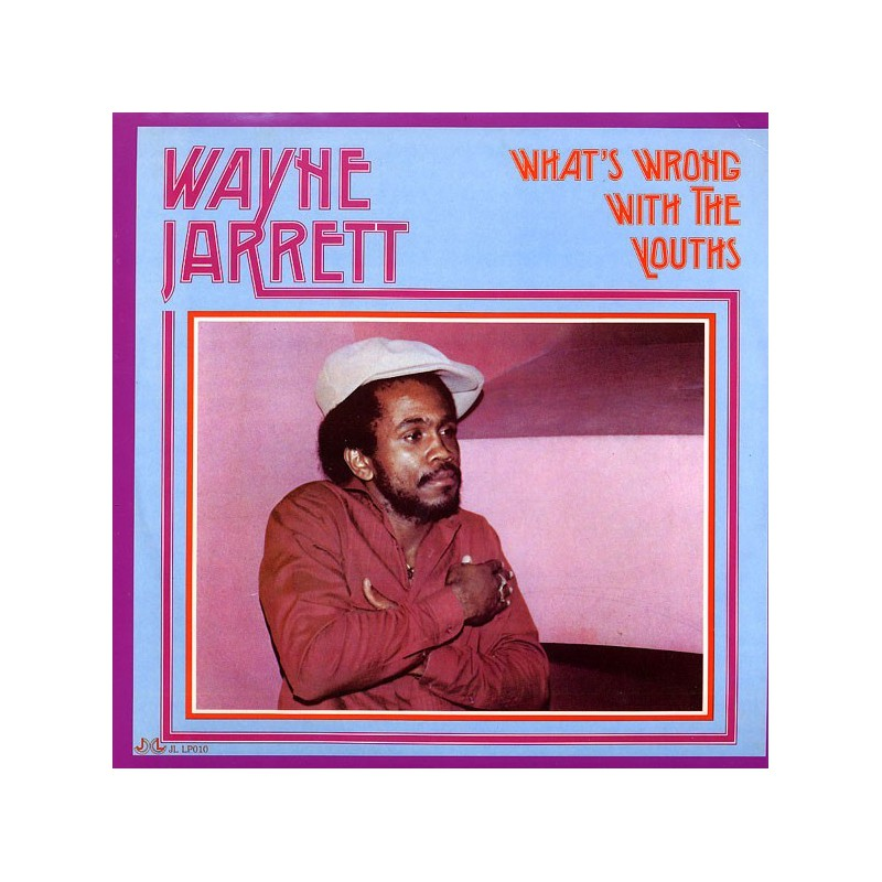 (LP) WAYNE JARRETT - WHAT'S WRONG WITH THE YOUTHS