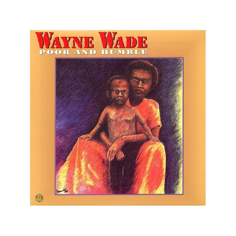 (LP) WAYNE WADE - POOR & HUMBLE
