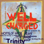 (LP) WELL CHARGED - CHANNEL ONE