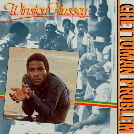 (LP) WINSTON HUSSEY - GHETTOMAN PROBLEM