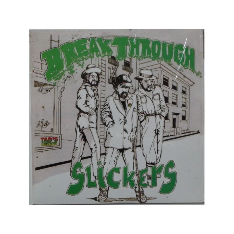 (LP) SLICKERS - BREAK THROUGH