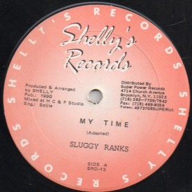"(12"") SLUGGY RANKS - MY TIME / RESISTANCE WEAK"