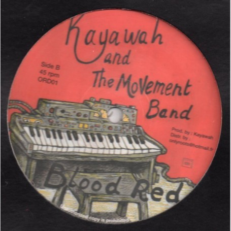 "(12"") KAYAWAH - HAVE FE DONE / BLOOD RED"