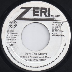 "(7"") AINSLEY MORRIS - WORK THIS GROOVE / VERSION"