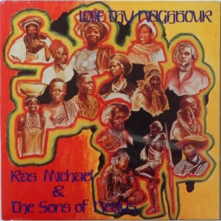 (LP) RAS MICHAEL & THE SONS OF NEGUS - LOVE THY NEIGHBOUR