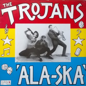 (LP) THE TROJANS - ALA-SKA