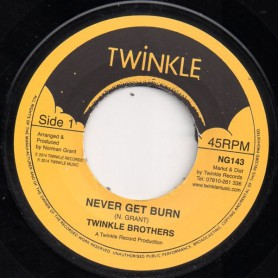 """(7"""") TWINKLE BROTHERS - NEVER GET BURN"""
