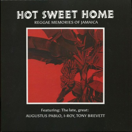 (LP) VARIOUS ARTISTS - HOT SWEET HOME : REGGAE MEMORIES OF JAMAICA