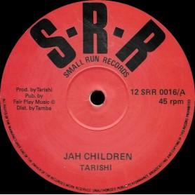 "(12"") TARISHI - JAH CHILDREN / JAH CHILDREN DUB"