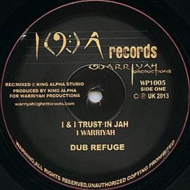 "(10"") I WARRIYAH - I & I TRUST IN JAH / KING ALPHA - MEETING THE LION OF JUDAH"