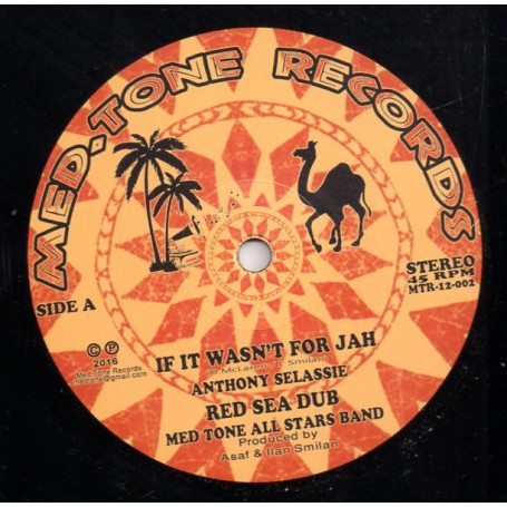 "(12"") ANTHONY SELASSIE & MED TONE ALL STARS - IF IT WASN'T FOR JAH / RANKING JOE - POLITICIAN / I JAH SALOMON - UNITY HORNS"