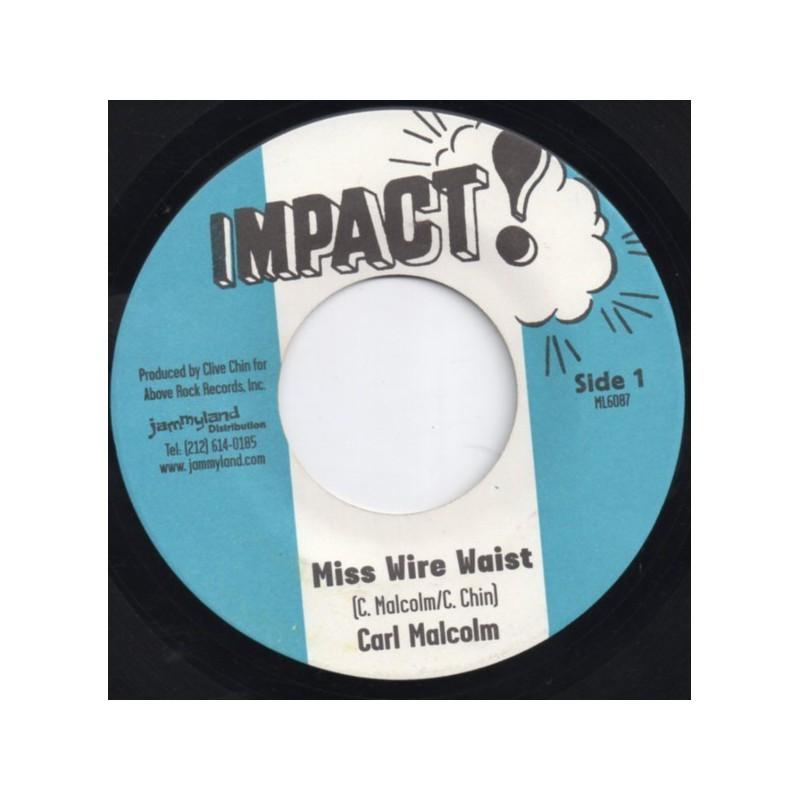 """(7"""") CARL MALCOLM - MISS WIRE WAIST / SKIN FLESH & BONES - MISS WIRE VERSION"""