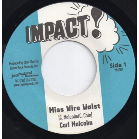 "(7"") CARL MALCOLM - MISS WIRE WAIST / SKIN FLESH & BONES - MISS WIRE VERSION"