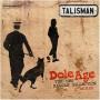 """(LP) TALISMAN - DOLE AGE (12"""" MIXES)"""