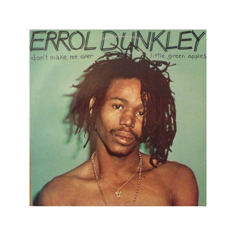 "(12"") ERROL DUNKLEY - DON'T MAKE ME OVER / LITTLE GREEN APPLE"