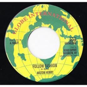 "(7"") MILTON HENRY - FOLLOW FASHION"