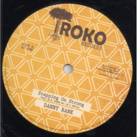 """(12"""") DANNY RANK - STEPPING ON STRONG"""